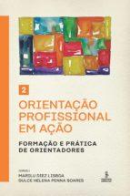 ORIENTAÇÃO PROFISSIONAL EM AÇÃO - 2