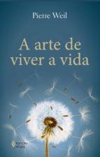 A arte de viver a vida (ebook)