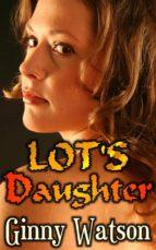 Lot's Daughter (ebook)