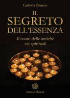 Segreto dell'essenza (Il) (ebook)