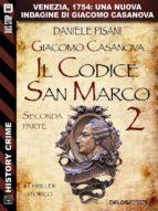 Giacomo Casanova - Il codice San Marco II (ebook)