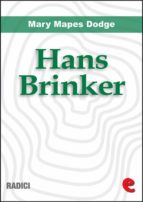 Hans Brinker, or the Silver Skates (ebook)