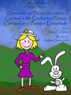 Carnevale nel bosco incantato (ebook)