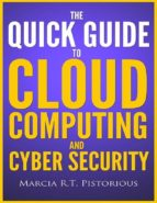 The Quick Guide to Cloud Computing and Cyber Security (ebook)