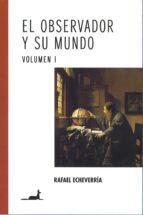 El observador y su mundo Volumen I (ebook)
