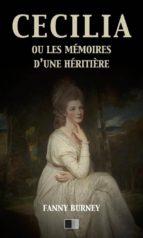 Cécilia ou les mémoires d'une Héritière (version intégrale) (ebook)