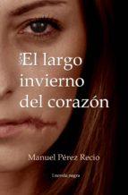 EL LARGO INVIERNO DEL CORAZÓN (ebook)