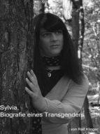 SYLVIA - BIOGRAFIE EINES TRANSGENDERS