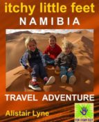 Itchy Little Feet - Namibia. (ebook)