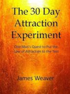 THE 30 DAY ATTRACTION EXPERIMENT