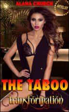The Taboo Transformation (ebook)