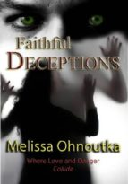 FAITHFUL DECEPTIONS