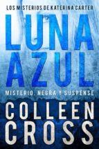 Luna Azul : Misterio, Negra Y Suspense (ebook)