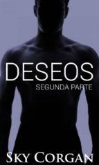 Deseos: Segunda Parte (ebook)