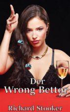 Der Wrong Bettor (ebook)