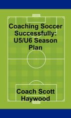Coaching Soccer Successfully: U5/U6 Season Plan (ebook)