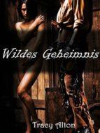 WILDES GEHEIMNIS