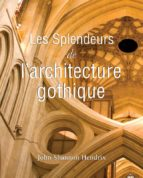 La splendeur de l'architecture gothique anglaise (ebook)