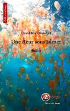 Une fleur sous la mer (ebook)