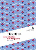 Turquie : Les miroirs du Bosphore (ebook)