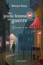 Une jeune femme en guerre, Tome 2 (ebook)