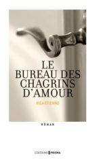 Le bureau des chagrins d'amours (ebook)