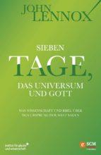 Sieben Tage, das Universum und Gott (ebook)