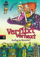 Verflixt verhext - Ausflug ins Hexendorf (ebook)