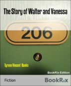 THE STORY OF WALTER AND VANESSA