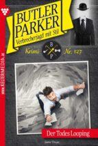 Butler Parker 127 - Kriminalroman (ebook)