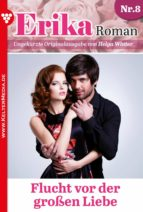 Erika Roman 8 – Liebesroman (ebook)
