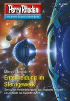 Perry Rhodan 2843: Entscheidung im Sterngewerk (ebook)