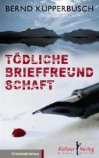 Tödliche Brieffreundschaft (ebook)