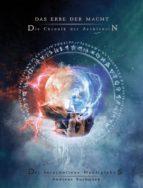 Das Erbe der Macht - Die Chronik der Archivarin: Der verschollene Mentiglobus (ebook)