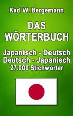 DAS WÖRTERBUCH JAPANISCH-DEUTSCH / DEUTSCH-JAPANISCH