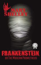 Frankenstein, or The Modern Prometheus (ebook)