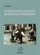 In viaggio con gli emigranti: De Amicis e Stevenson (ebook)