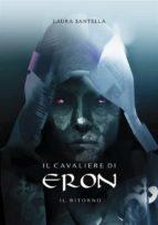 Il cavaliere di Eron - Il ritorno (ebook)