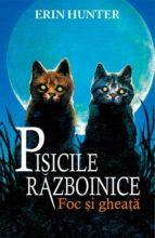 Pisicile războinice. Cartea a II-a - Foc și gheață (ebook)