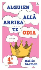Alguien Alla Arriba Te Odia (4a. dosis) (ebook)