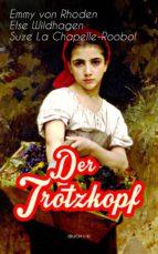 Der Trotzkopf (Buch 1-4) (ebook)