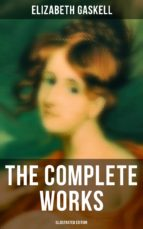 The Complete Works (Illustrated Edition) (ebook)