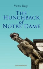 The Hunchback of Notre Dame (Illustrated Edition) (ebook)