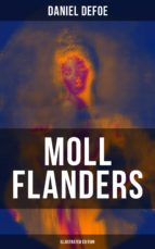 Moll Flanders (Illustrated Edition)