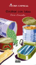 Cocinar con latas (Cocina Express) (ebook)