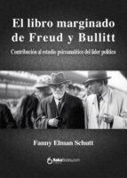 EL LIBRO MARGINADO DE FREUD Y BULLITT
