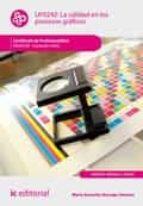 La calidad en los procesos gráficos. ARGI0109 (ebook)
