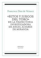 Ritos y juegos del toro (ebook)