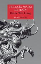 Trilogía negra de Pekín (ebook)