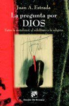 La pregunta por Dios (ebook)